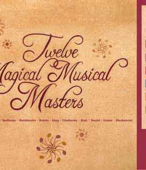 Twelve Magical Musical Masters