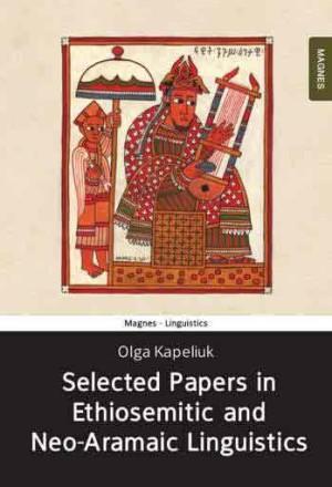 Selected Papers In Ethio-Semitic and Neo-Aramaic Linguistics