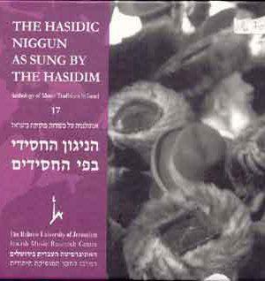The Hasidic Niggun as Sung by the Hasidim