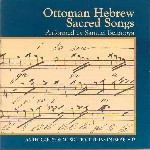 Ottoman Hebrew Sacred Songs